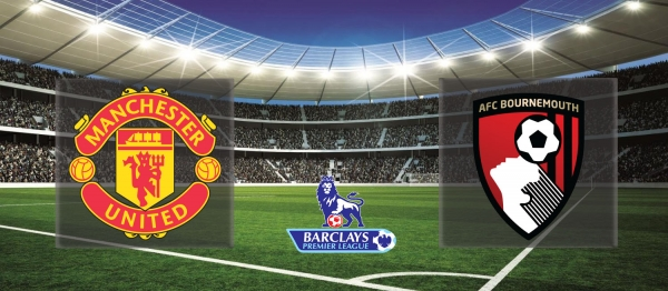 Premier League 2015-16: Manchester United vs Bournemouth – Preview