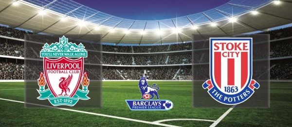 Premier League 2015-16: Liverpool vs Stoke – Preview