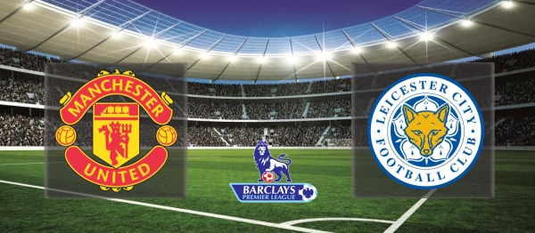 Premier League 2015-16: Manchester United vs Leicester – Preview