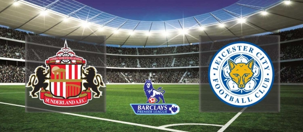 Premier League 2015-16: Sunderland vs Leicester – Preview
