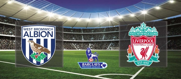Premier League 2015-16: West Brom vs Liverpool – Preview
